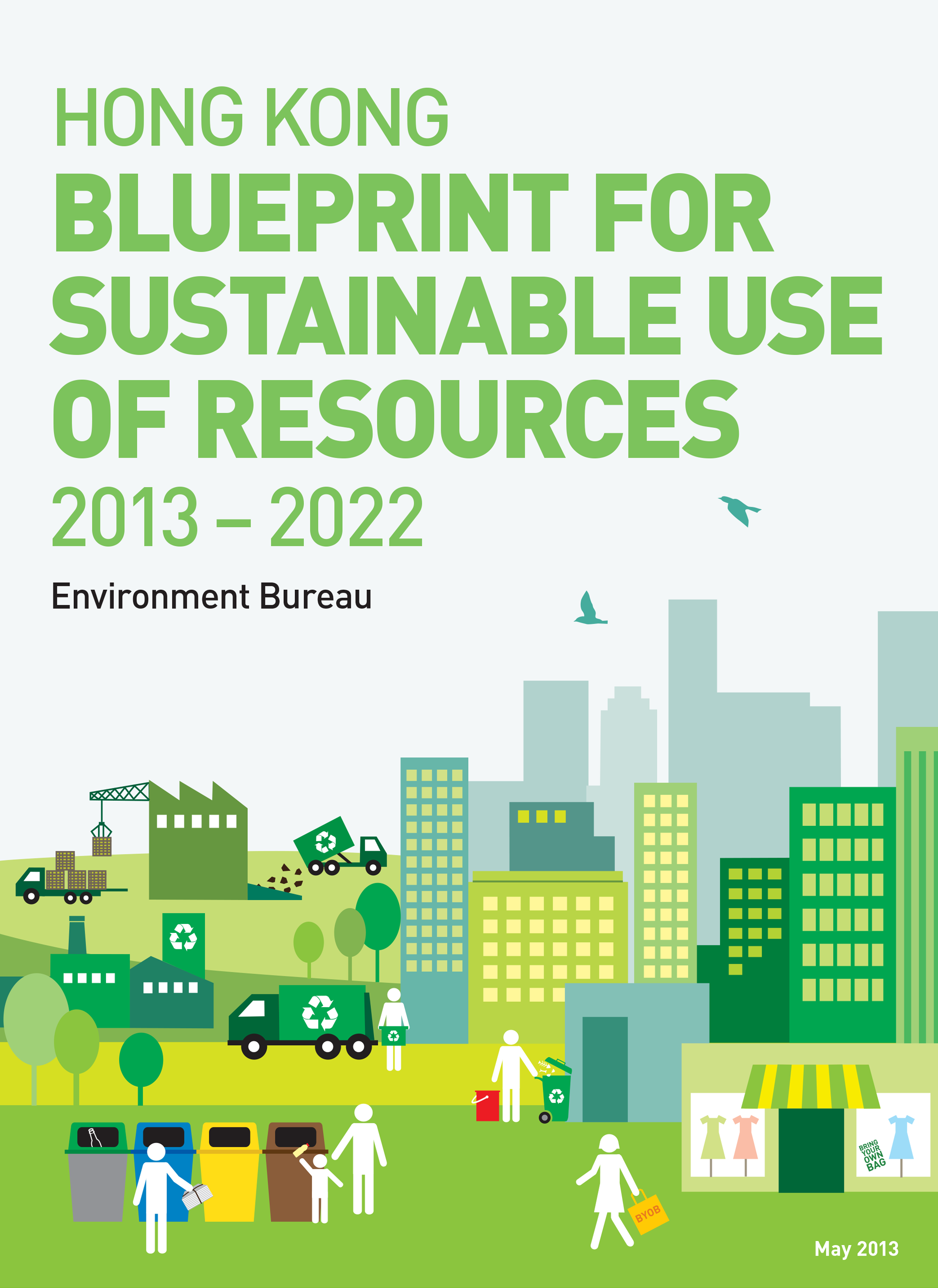 Hong Kong Blueprint for Sustainable Use of Resources 2013 - 2022