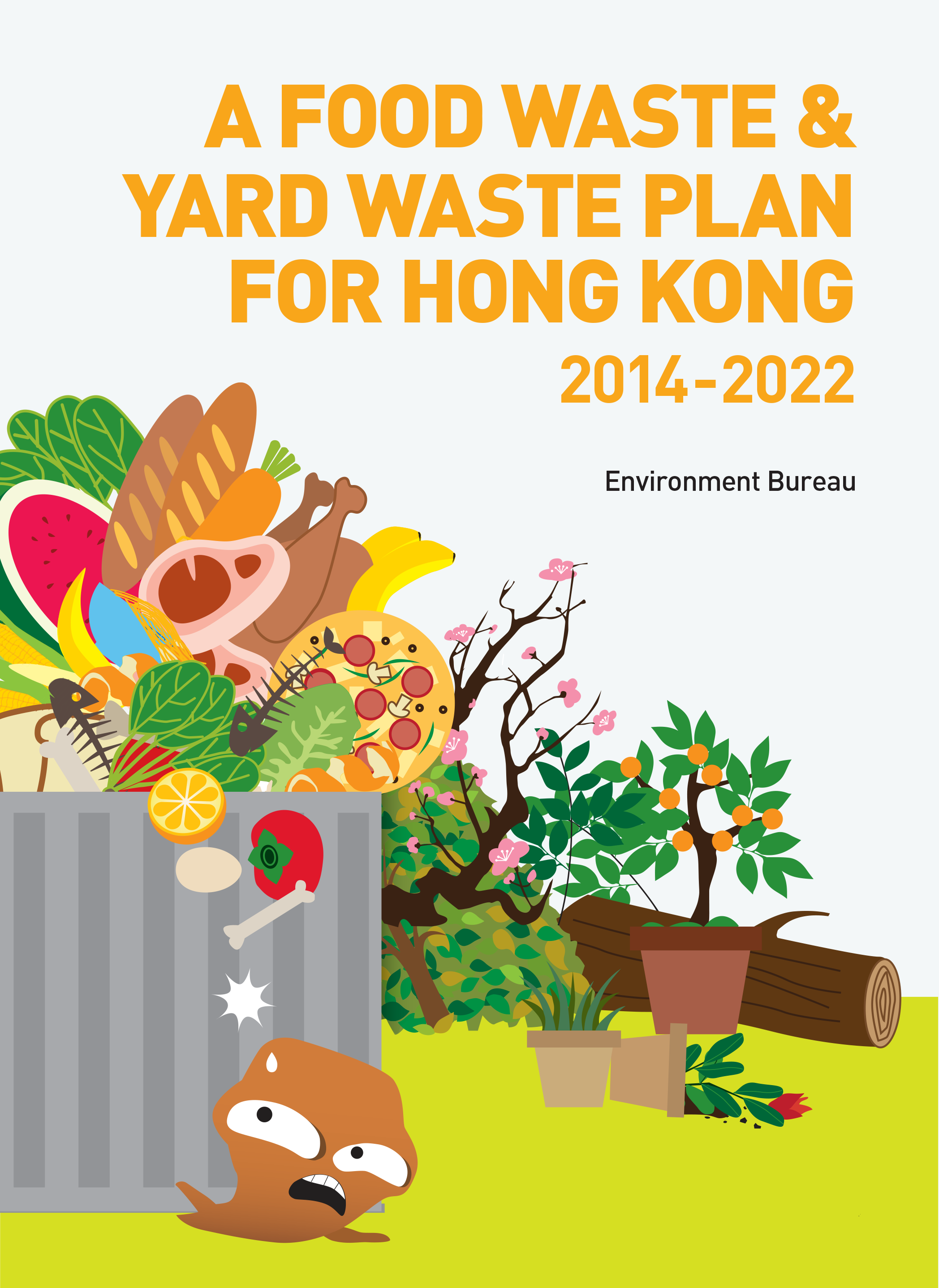A Food Waste & Yard Waste Plan for Hong Kong 2014 - 2022